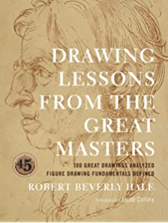 Anatomy Lessons from the Great Masters: 100 Great Figure