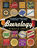 Beerology: Everything You Need to Know to Enjoy Beer...Even More