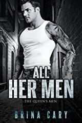 All Her Men (The Queen's Men Book 1) Kindle Edition