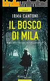 Il bosco di Mila: Quanti segreti nasconde una famiglia perfetta?