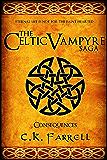 Consequences: Book Three (The Celtic Vampyre Saga 3)