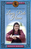 Andrea Carter and the Long Ride Home (Circle C Adventures Book 1)
