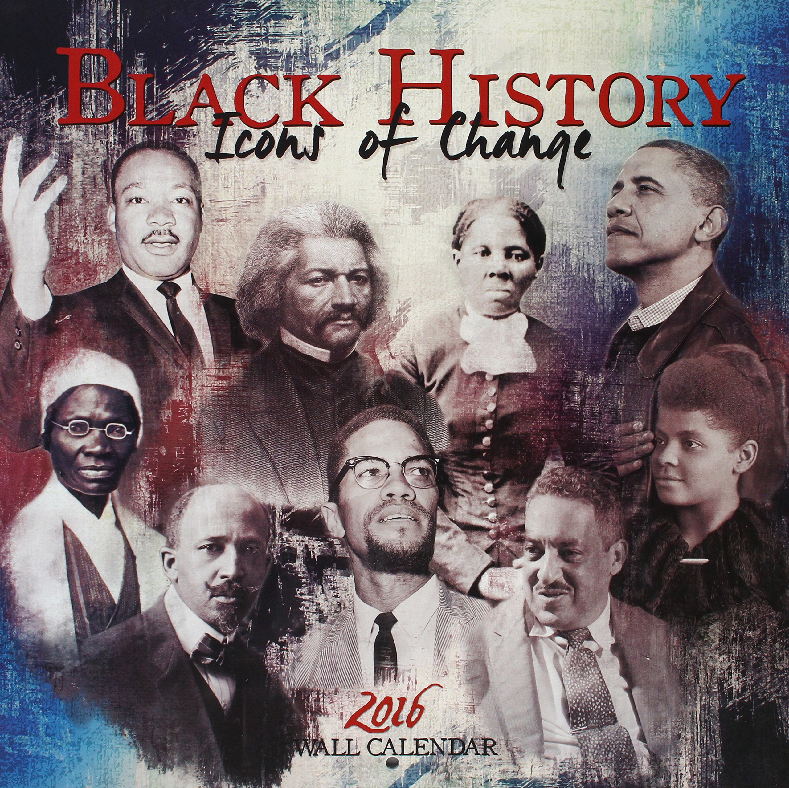 Black History   Icons Of Change 2016 Calendar