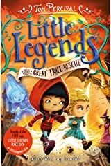 The Great Troll Rescue (Little Legends Book 2) Kindle Edition