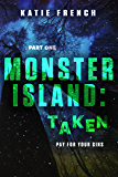 Monster Island: Taken