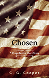 Chosen: A Corps Justice Short Story (Corps Justice Short Stories Book 3)