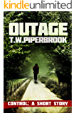 Outage: Control: A Short Epilogue Story (Outage Horror Suspense Series Book 6)