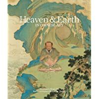 "Heaven & earth in Chinese art: ""treasures from the National Palace Museum, Taipei"""