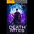 Death Rites (The Lazarus Codex Book 1)