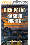 Harbor Nights (A Spencer Manning Mystery Book 3)