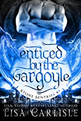 Enticed by the Gargoyle: (a gargoyle shifter and cop romance) (Stone Sentries (Boston) Book 2) Kindle Edition