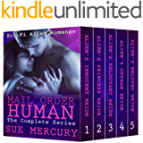 Mail Order Human: The Complete Series (Sci-Fi Alien Romance)