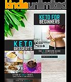 KETO DIET FOR BEGINNERS: Keto for beginners, Keto Dessert recipes