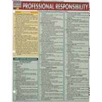 Professional Responsibility (Quick Study)