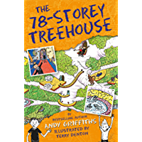 The 78-Storey Treehouse: The Treehouse Book 06 (The Treehouse Series 6) (English Edition)