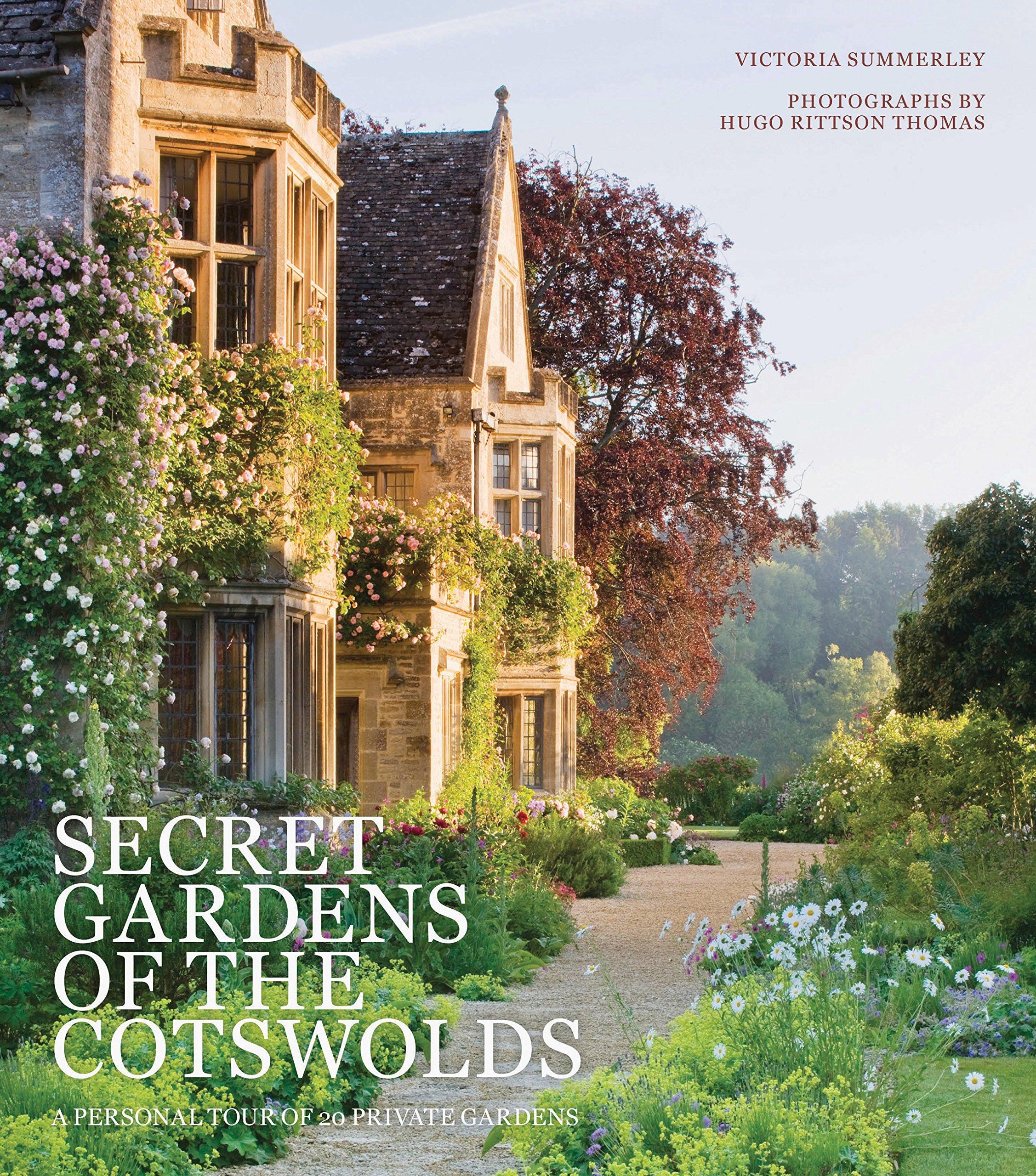 9acb9c8e Secret Gardens of the Cotswolds: Amazon.co.uk: Victoria Summerley ...