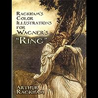 "Rackham's Color Illustrations for Wagner's ""Ring"" (Dover Fine Art, History of Art) book cover"