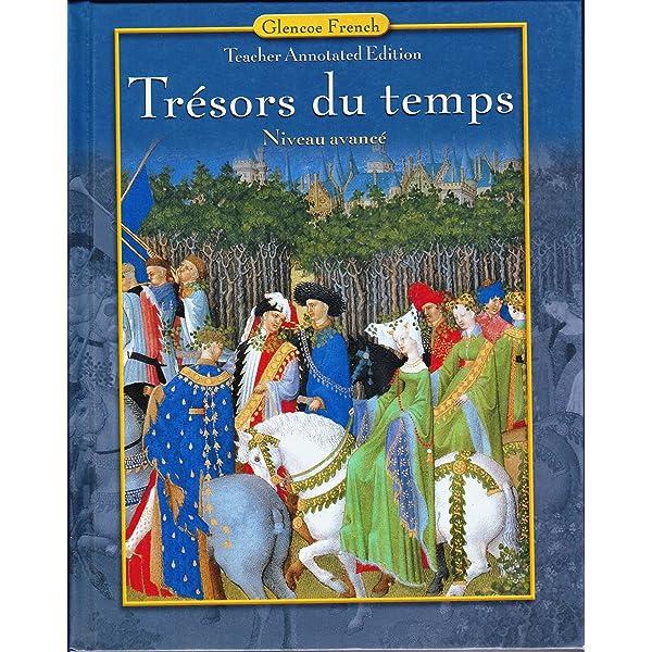 Amazon Com Tresors Du Temps Workbook Teachers Edition French Edition 9780078606588 Lenard Yvone Books