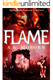 Flame (The Ragnarok Prophesies Book 3)