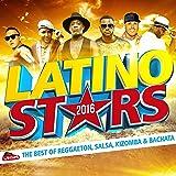 Latino Stars 2016: The Best of Reggaeton, Salsa, Kizomba & Bachata