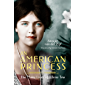 An American Princess: The Many Lives of Allene Tew (English Edition)