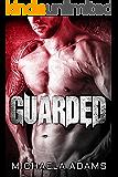 Guarded - A Bad Boy MC Romance