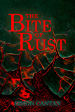 The Bite of Rust (Bytarend Book 5)