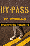 By-Pass (Breaking the Pattern Book 3)