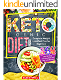Ketogenic Diet Guide: Complete Weight Loss Meal Plan for Beginners with 364 Step by Step Delicious Keto and Low-Carb Recipes