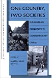 One Country, Two Societies (Harvard Contemporary China) (Harvard Contemporary China Series)