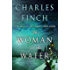 The Woman in the Water: A Prequel to the Charles Lenox Series (Charles Lenox Mysteries)