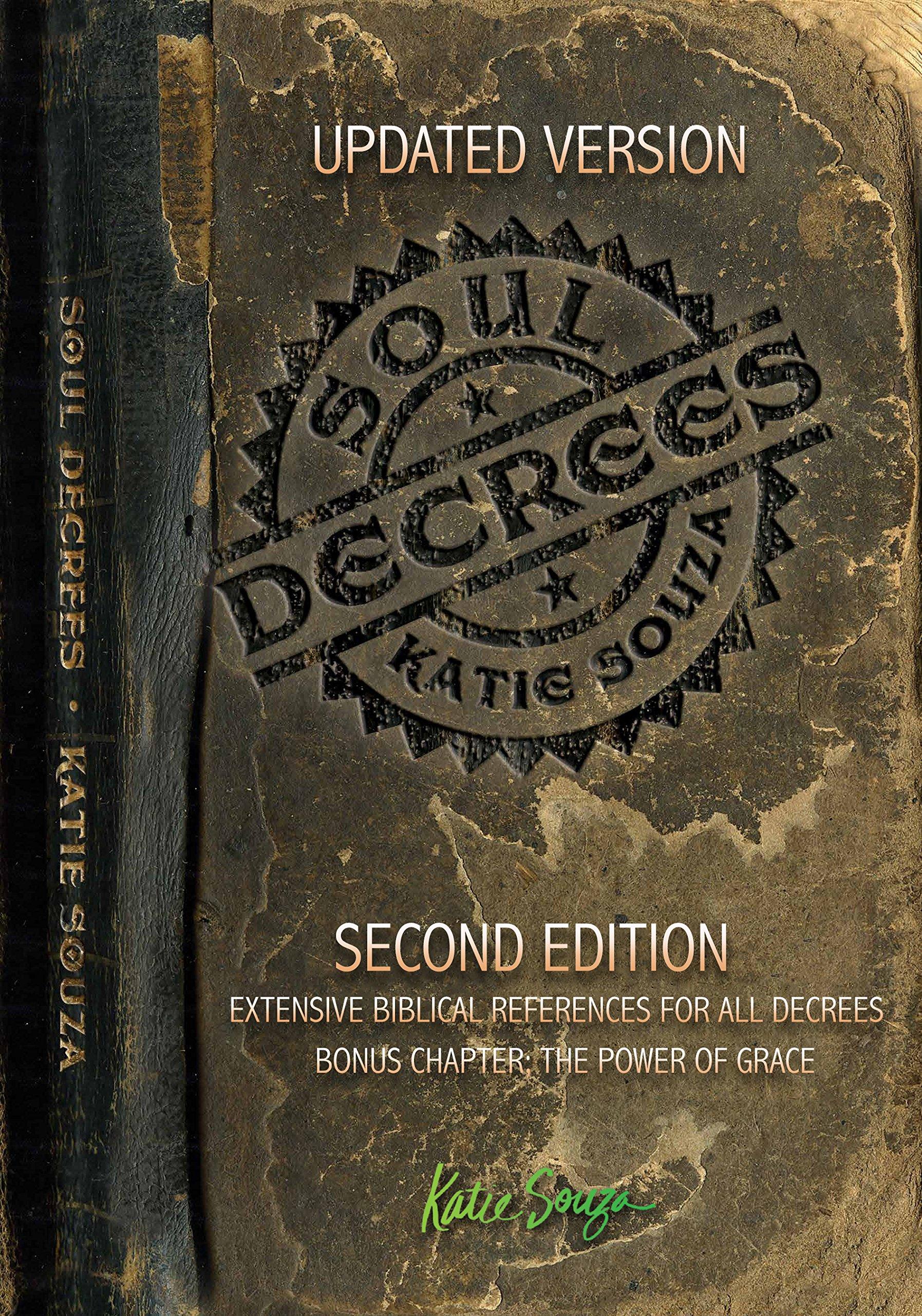 Soul Decrees (second Edition) ©2016 By Katie Souza: Katie Souza:  9780988315280: Amazon: Books