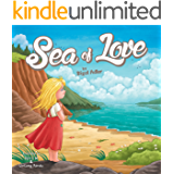 """Children's picture book: """"SEA OF LOVE"""": Bedtime story(Beginner readers-level 1)values, Rhymes, Early learning (kid eBook)Children 2-9 (Education)Preschool ... (BOOKS FOR KIDS SERIES 3) (English Edition)"""