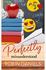 Perfectly Misunderstood (The Perfect Series) Kindle Edition
