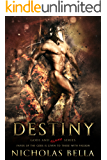 Destiny: Book Two (The Gods and Slaves Series 2)