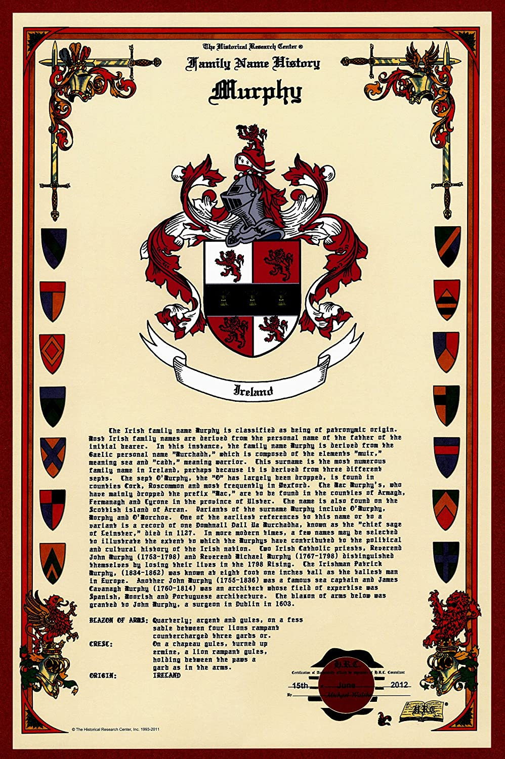 Murphy Coat of Arms/Crest and Family Name History, meaning & origin plus Genealogy/Family Tree Research aid to help find clues to ancestry, roots, namesakes and ancestors plus many other surnames at the Historical Research Center Store