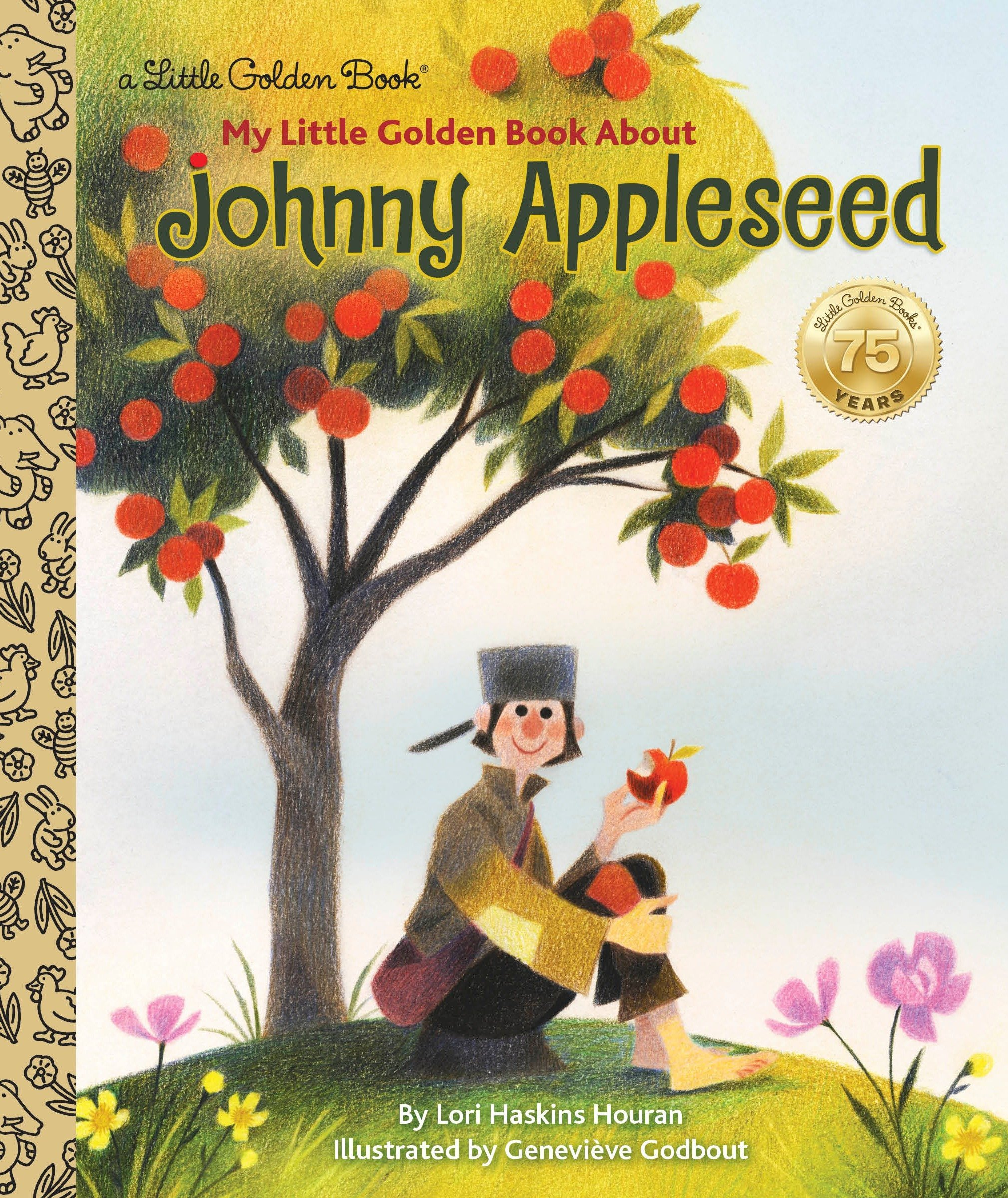 My Little Golden Book About Johnny Appleseed Lori Haskins Houran