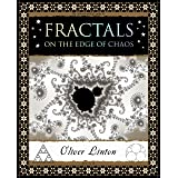 Fractals: On the Edge of Chaos (Wooden Books)