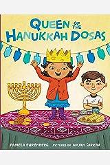 Queen of the Hanukkah Dosas Kindle Edition