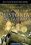Uma Breve Historia das Guerras (Em Portugues do Brasil)