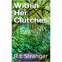 Within Her Clutches (English Edition)
