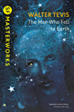 The Man Who Fell to Earth (S.F. MASTERWORKS) (English Edition)