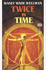 Twice in Time Kindle Edition