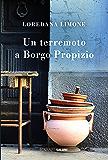 Un terremoto a Borgo Propizio: Le storie di Borgo Propizio