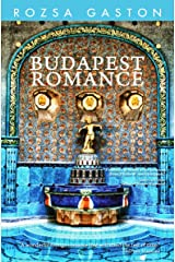 Budapest Romance Kindle Edition