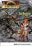 Maddrax - Folge 463: Die Retter (German Edition)