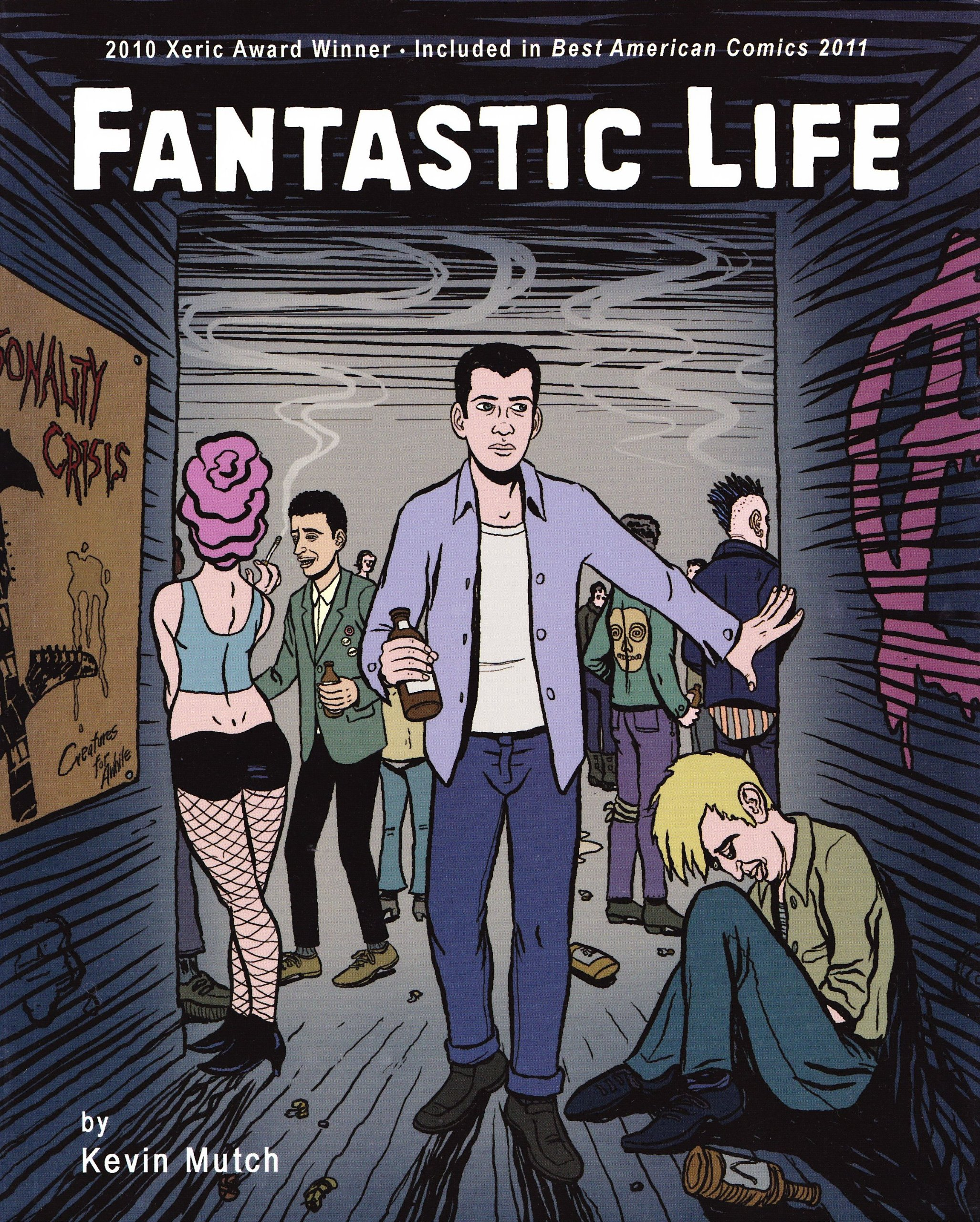 Fantastic Life, Kevin Mutch