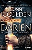 Darien - Die Herrschaft der Zwölf: Roman