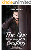 The One Who Taught Me Everything (True To Myself Memoir Book 1)