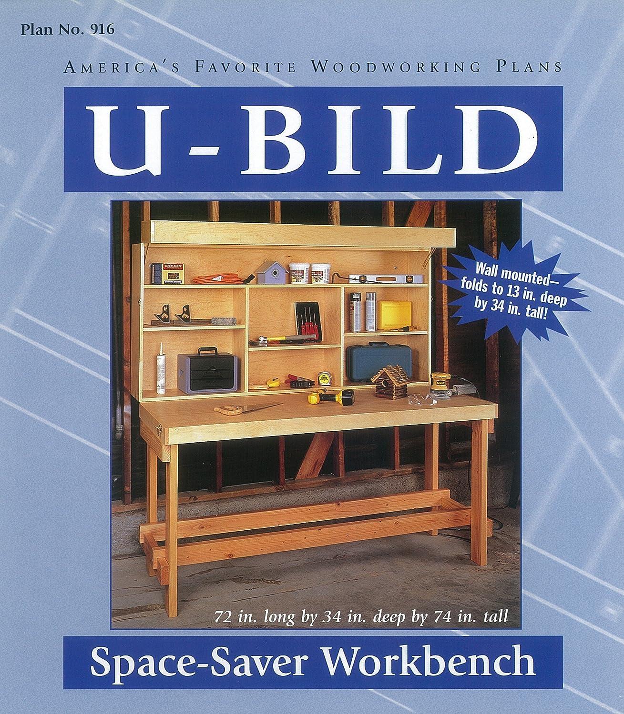 U-Bild 916 Space-Saver Workbench Project Plan U-Build Inc